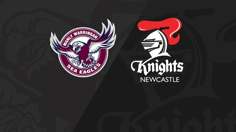 Full Match Replay: Sea Eagles v Knights - Round 20, 2019