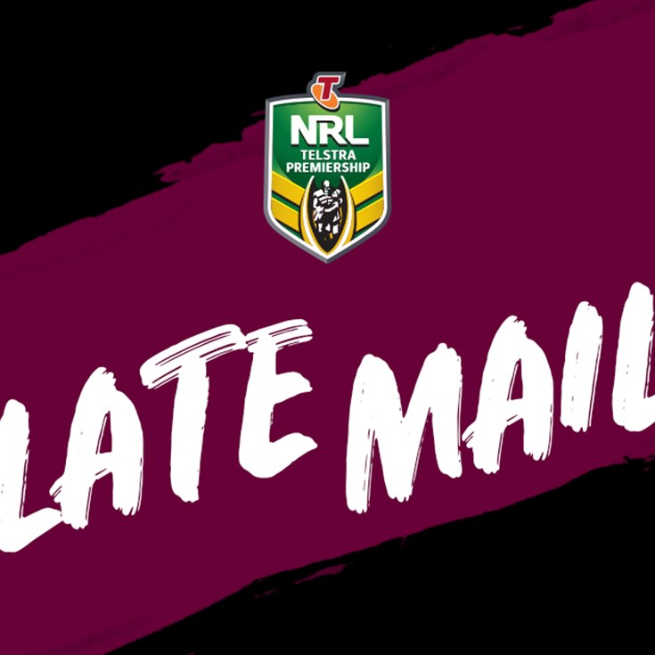 NRL Late Mail - Round 18