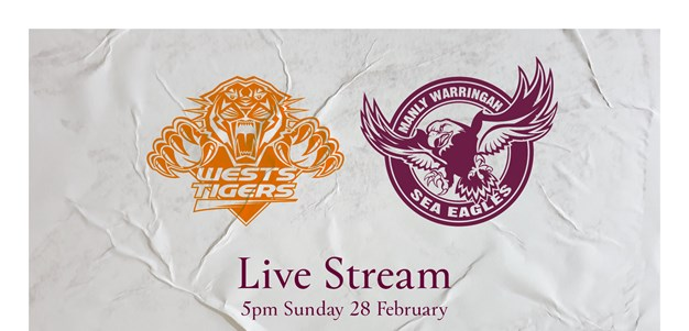 Live Stream: Wests Tigers v Sea Eagles